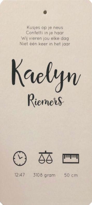 Geboortekaartje Kaelyn