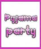 Dalto Pyjama Party